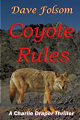 Coyote Rules (Charlie Draper Series No.4) Kindle Edition