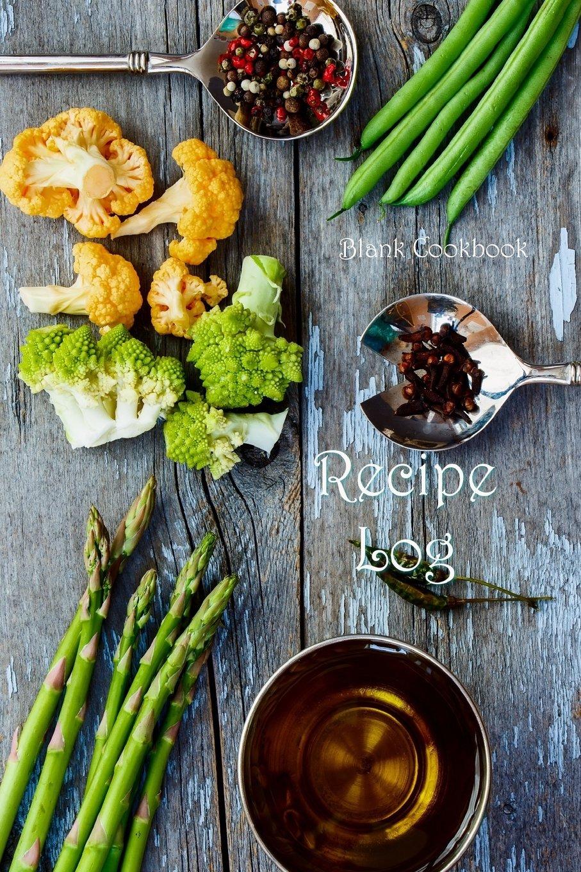 Recipe Log: Blank Cookbook (Blank Cookbooks) (Volume 38) pdf epub