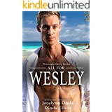 All for Wesley (Pineapple Grove Book 3)