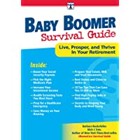 Baby Boomer Survival Guide: Live, Prosper, and Thrive In Your Retirement (Davinci Guides)