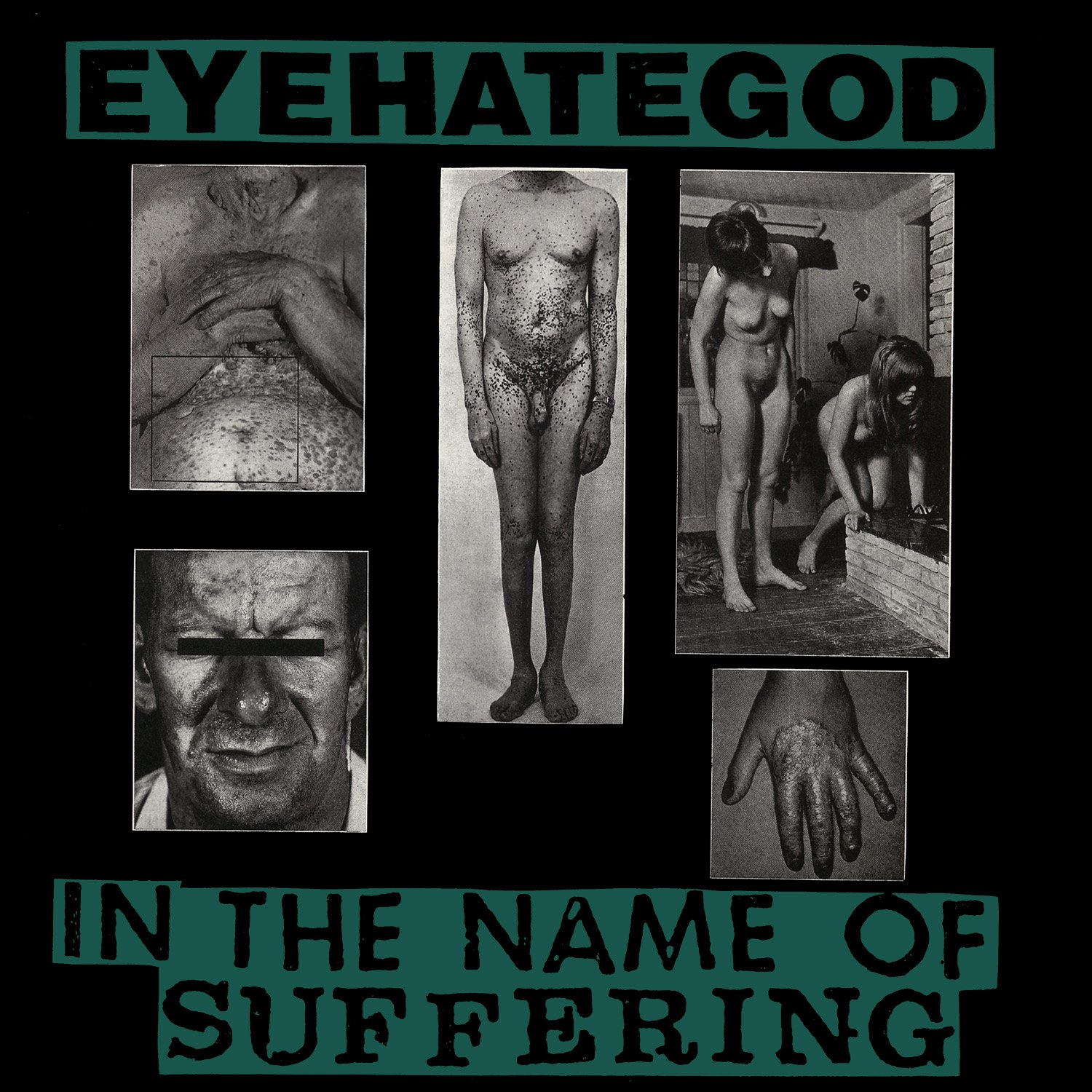 EYEHATEGOD – In The Name Of Suffering