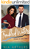 Troubled Waters (Oceans of Love Book 1)