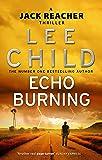 Echo Burning: (Jack Reacher 5)