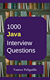 1000 Most Important Java Interview Questions and Answers: Crack That Next Interview With Higher Salary In Less Preparation Time