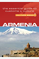 Armenia - Culture Smart!: The Essential Guide to Customs & Culture Kindle Edition