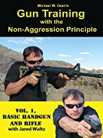 Gun Training With The Non-Aggression Principle, Vol 1