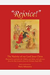 Rejoice: The Nativity of Our Lord Jesus Christ Kindle Edition