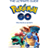 The Ultimate Guide To Pokemon GO: Game Strategy, Tips, Tricks & Secrets