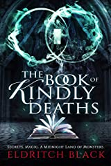 The Book of Kindly Deaths Kindle Edition