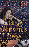 Charley's Christmas Wolf: A Macconwood Pack Novel (The Macconwood Pack Novel Series Book 1)