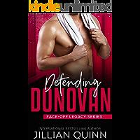 Defending Donovan (Face-Off Legacy Book 6)