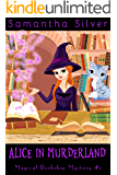 Alice in Murderland (A Paranormal Cozy Mystery) (Magical Bookshop Mystery Book 1) (English Edition)