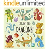 Count the Dragons!: A Fun Guessing Game for 2-7 Year Olds About Dragons | Fun Gift Idea For Kids & Preschoolers & Toddlers &