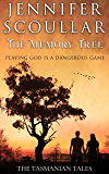 The Memory Tree (The Tasmanian Tales Book 3)