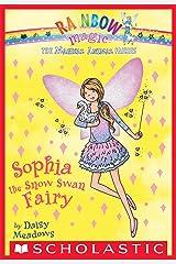 Magical Animal Fairies #5: Sophia the Snow Swan Fairy Kindle Edition