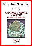 La pierre cubique à pointe : Synthèse de la Connaissance
