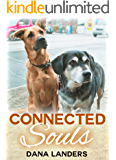 Connected Souls: A Dog Story