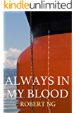 Always In My Blood