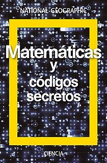 Matemáticas y códigos secretos (NATGEO CIENCIAS)