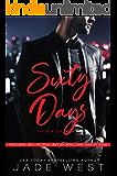 The Sixty Days Box Set: Sell My Soul, Buy My Soul, Own My Soul