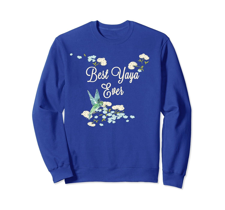 Best Yaya Ever Hummingbird Floral Gift Sweatshirt-alottee gift