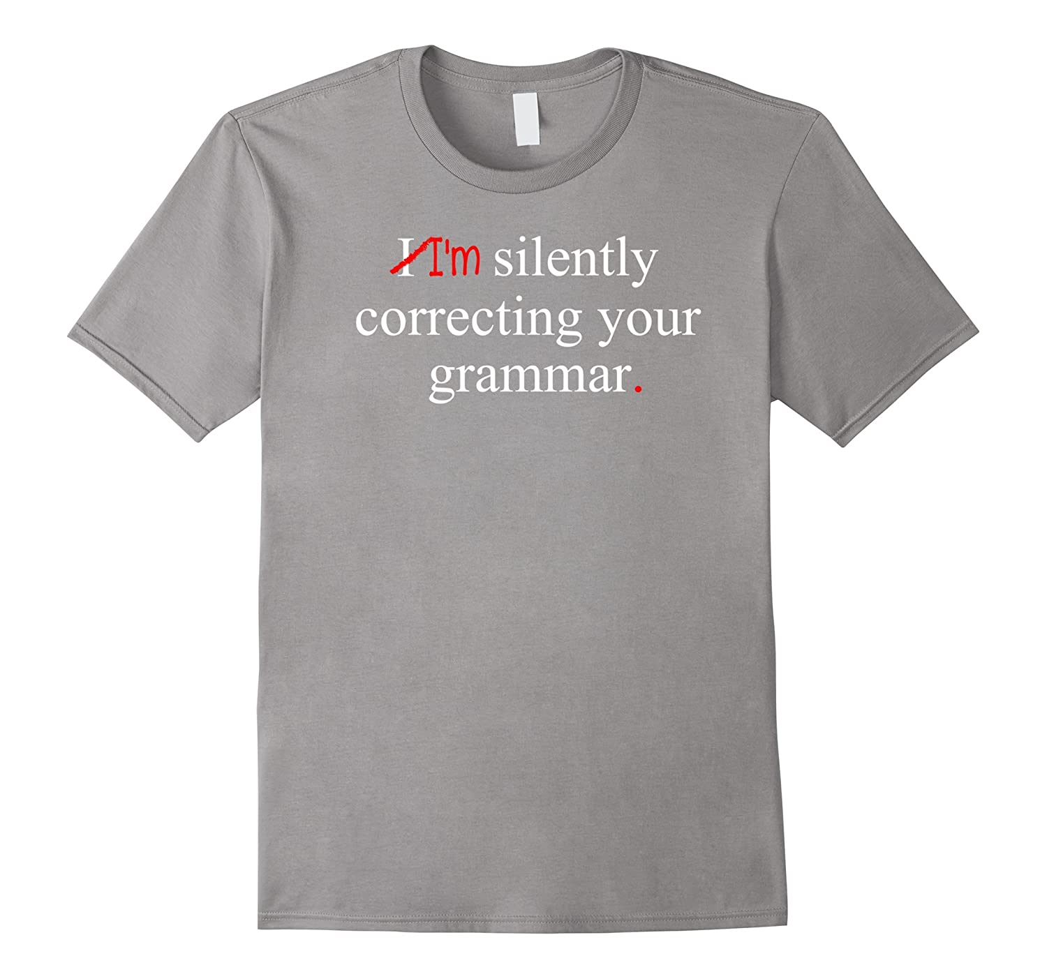 Im I Am Silently Correcting Your Grammar Teacher Teaching-CD