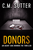 Donors: An Agent Jade Monroe FBI Thriller Book 3