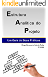 EAP: Um Guia de Boas Práticas (Portuguese Edition)