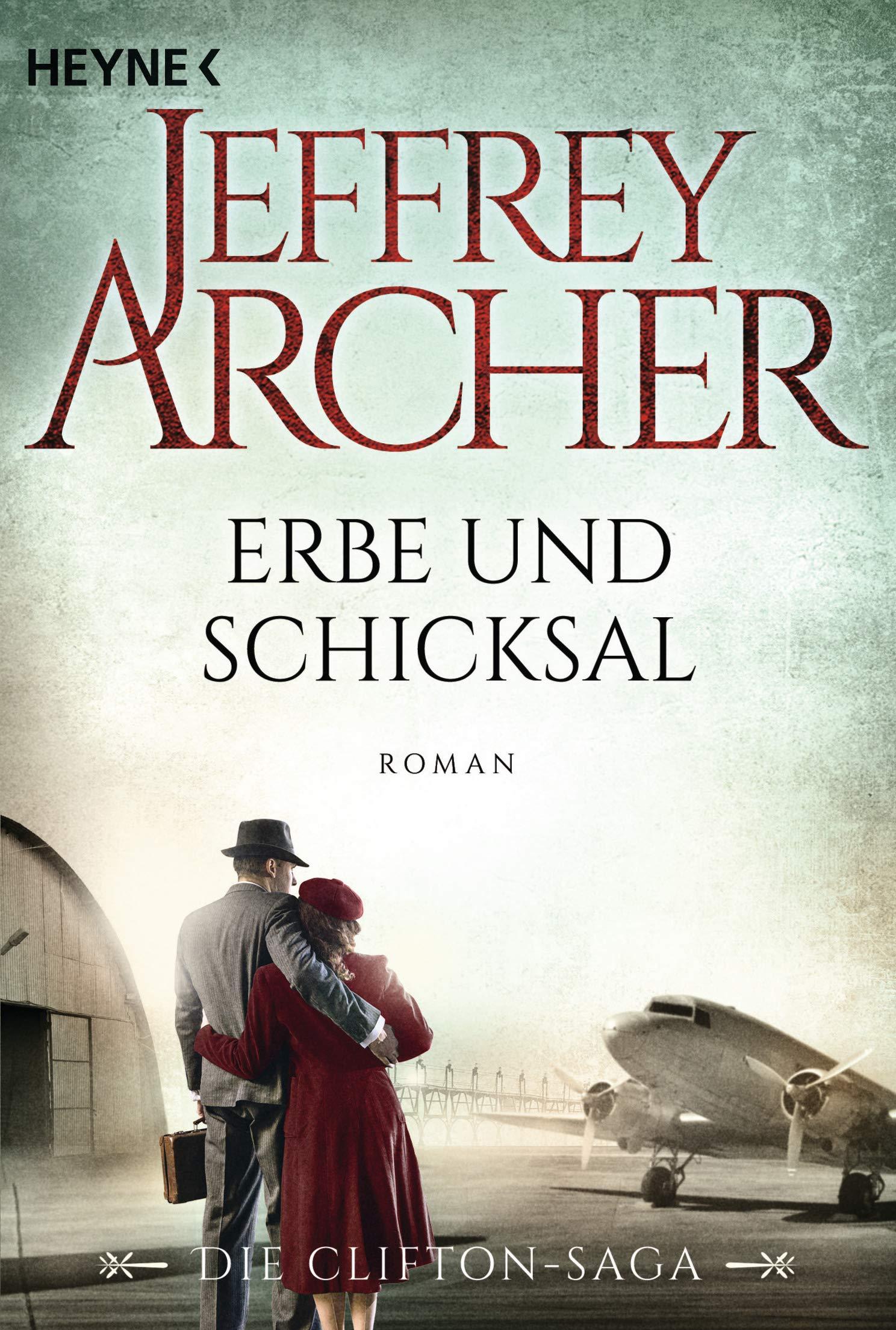 Erbe und schicksal die clifton saga 3 roman amazon de jeffrey archer martin ruf bã¼cher