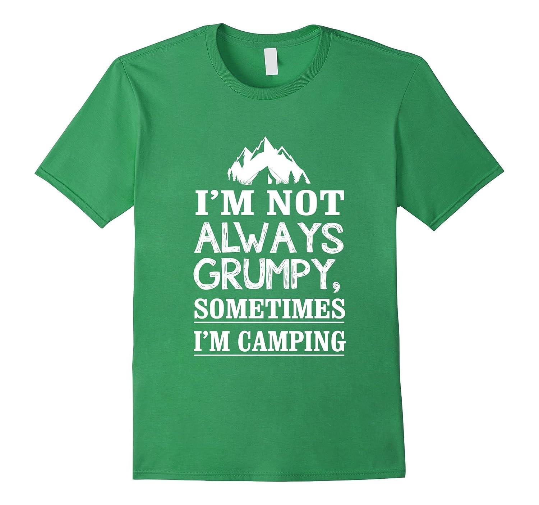 Grumpy Sometimes Camping T shirt Heather-Teeae