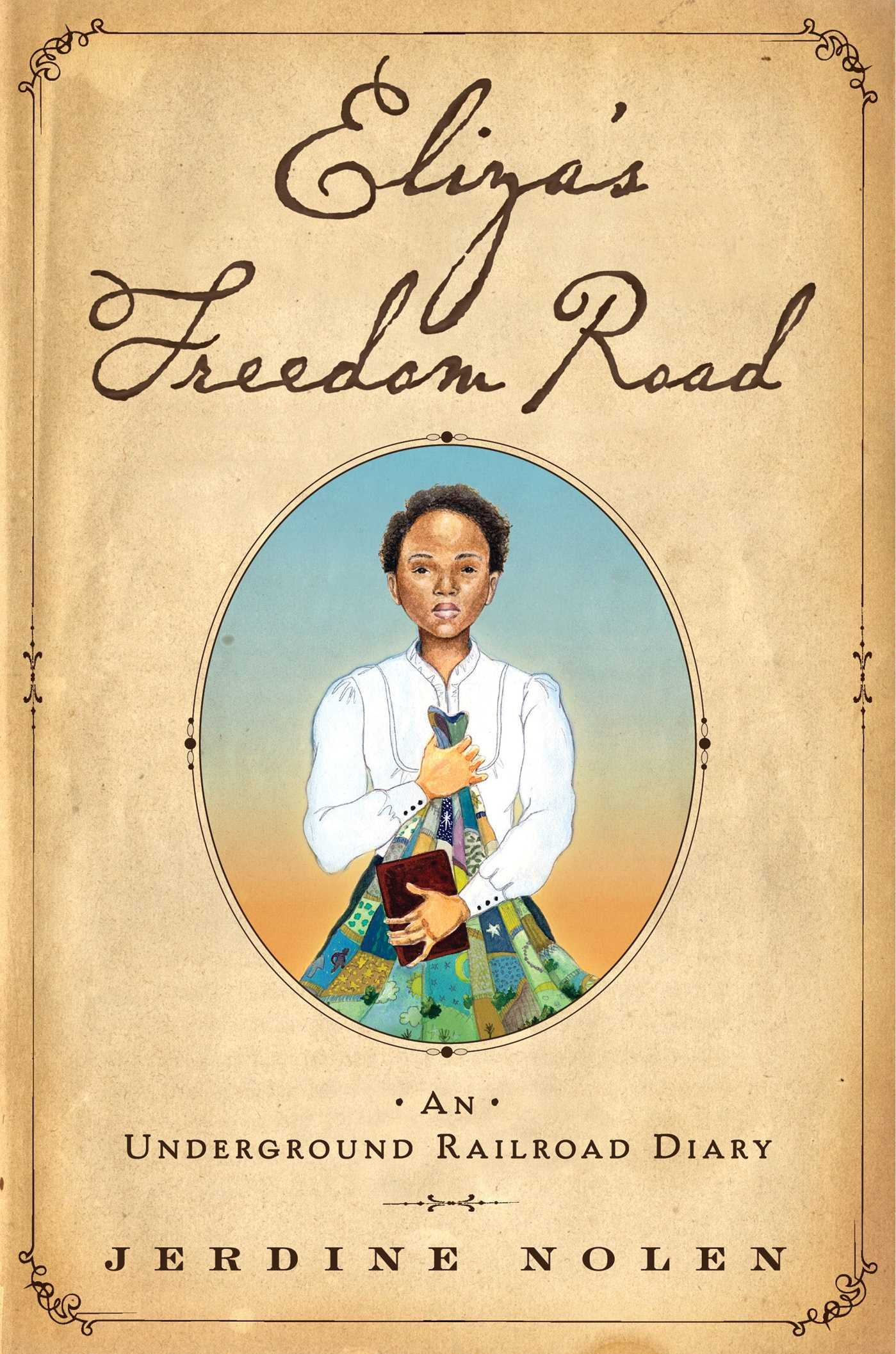 Eliza's Freedom Road: An Underground Railroad Diary Black History Books