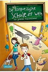 Die unlangweiligste Schule der Welt 2: Das geheime Klassenzimmer (German Edition) Kindle Edition