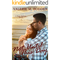 Not Until This Day: A Christian Romance (Hope Springs Book 6)
