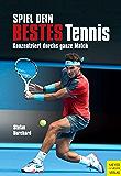 Spiel dein bestes Tennis: Konzentriert durchs ganze Match