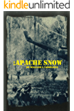 Apache Snow (Book 1 of the Apache Snow Series)
