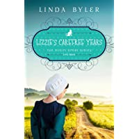 Lizzie's Carefree Years: The Buggy Spoke Series, Book 3
