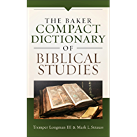 The Baker Compact Dictionary of Biblical Studies (English Edition)