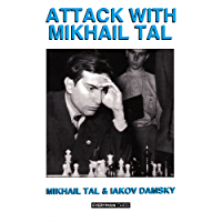 Attack with Mikhail Tal (English Edition)