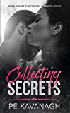 Collecting Secrets (Friends & Lovers Book 1)