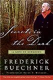Secrets in the Dark: A Life in Sermons