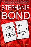 Stop the Wedding! (a romantic comedy)