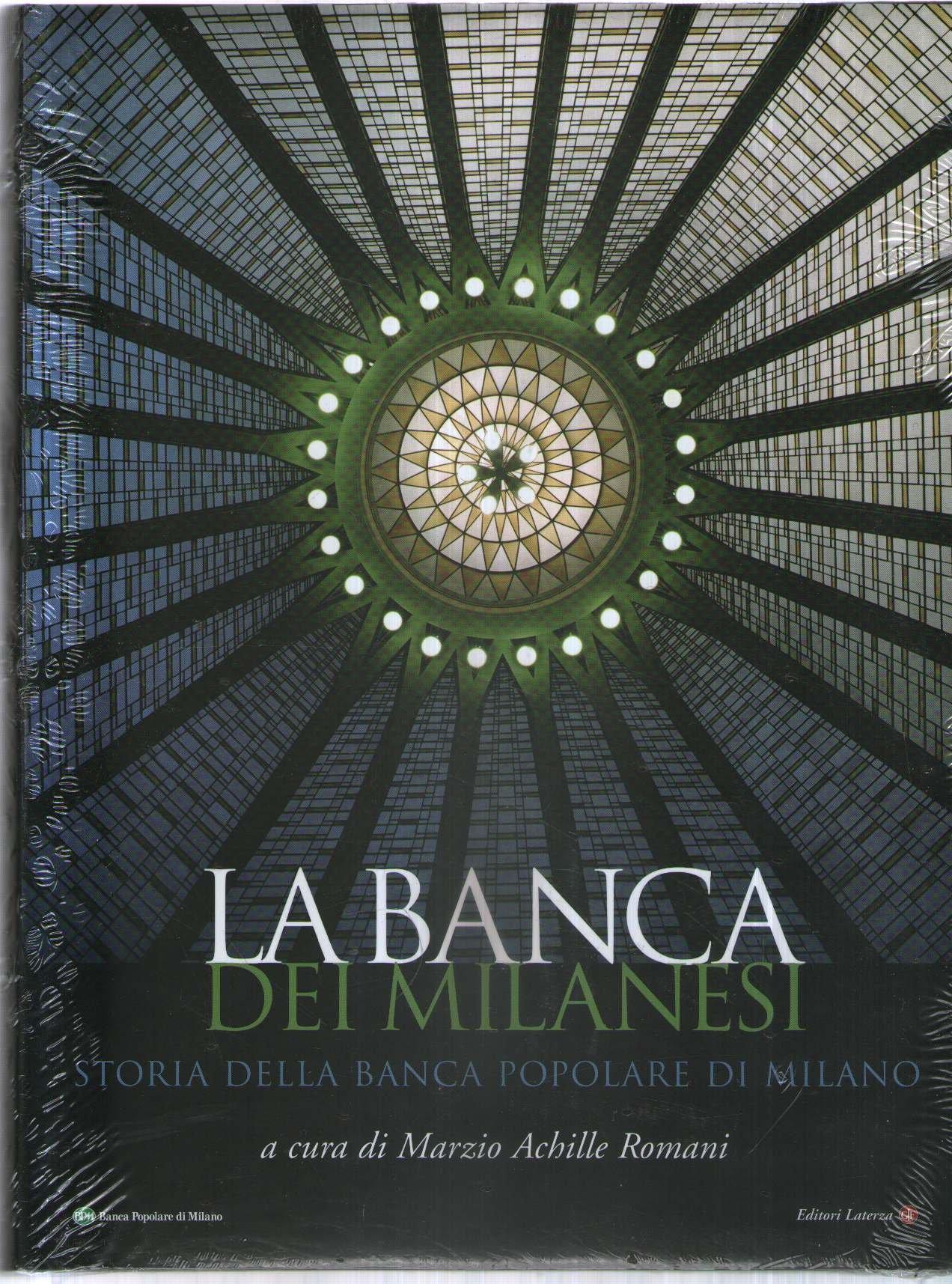 La Banca Dei Milanesi Storia Della Banca Popolare Di Milano