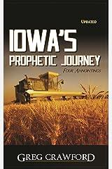 Iowa's Prophetic Journey Kindle Edition