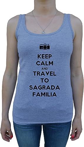 Keep Calm And Travel To Sagrada Familia Donna Canotta T-Shirt Grigio Cotone Women's Tank T-Shirt Gre...