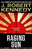 Raging Sun (A James Acton Thriller, #16) (James Acton Thrillers)