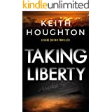 Taking Liberty: A nail-biting suspense thriller with a shocking killer twist. (Gabe Quinn Thriller Series Book 3) (English Ed