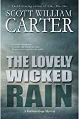 The Lovely Wicked Rain: An Oregon Coast Mystery (Garrison Gage Series Book 3) Kindle Edition