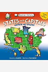 Basher History: States and Capitals: United We Stand Kindle Edition