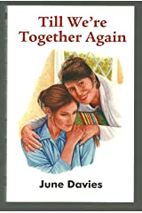 Till We're Together Again (Dales Romance) Paperback