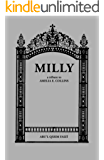 Milly: a tribute to  Amelia E. Collins (English Edition)